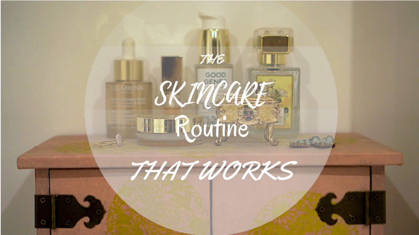 The Skincare Routine that Works