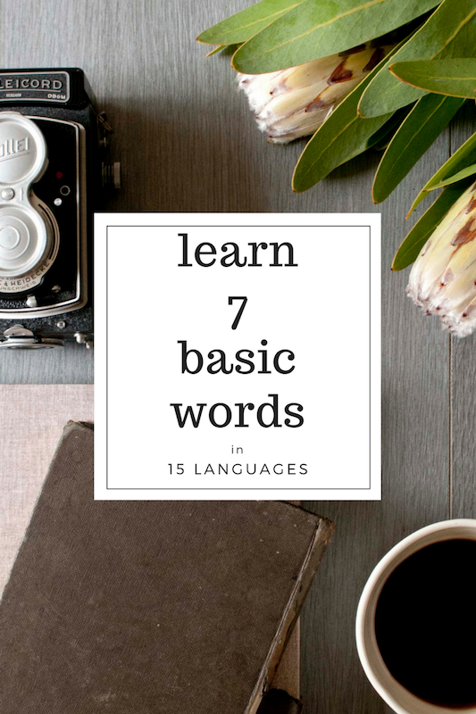 Learn 7 basic words in 15 languages