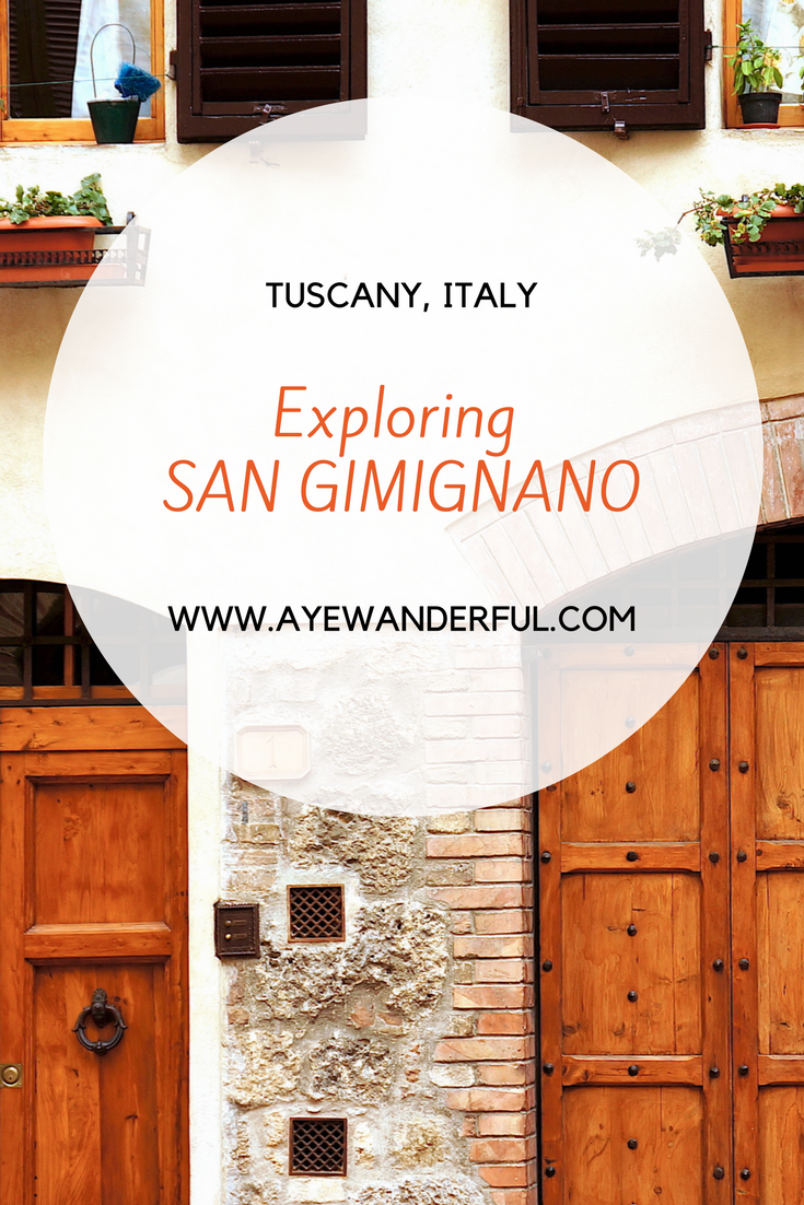 A day in San Gimignano | What to do in San Gimignano | Tuscany | Italy | Day trip from Siena | Day trip from Florence | Read more on www.ayewanderful.com