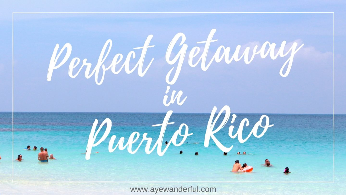 A Perfect Getaway in Puerto Rico