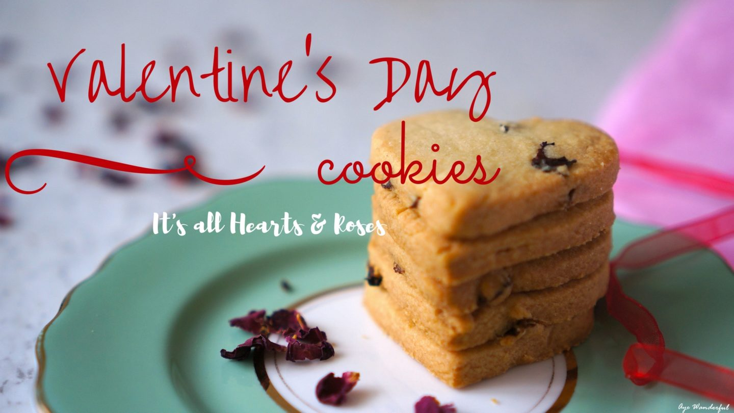Valentine's Day Cookies Recipe – It's all Hearts and Roses!