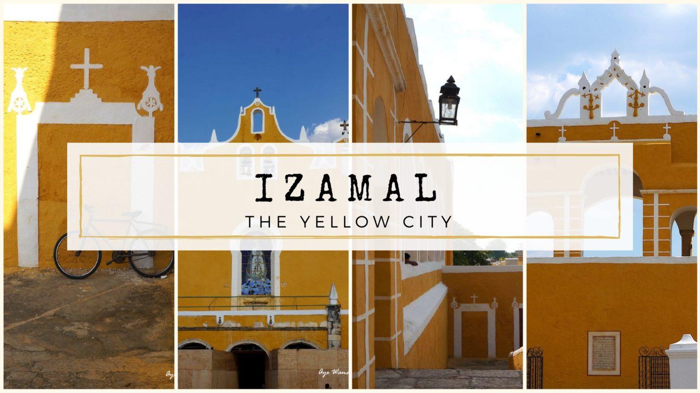 Izamal – The Yellow City of Mexico