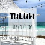 Read the Ultimate Tulum Travel Guide on www.ayewanderful.com.